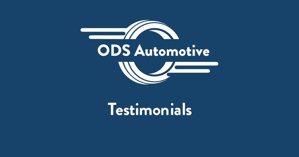 ODS Automotive Testimonials